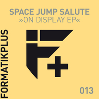Space Jump Salute - On Display EP