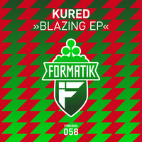 KURED - Blazing EP