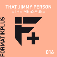 That Jimmy Person - The Message