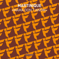 Mama Don`t Know EP