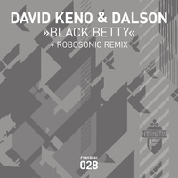 FMKdigi028 - David Keno & Dalson - Black Betty