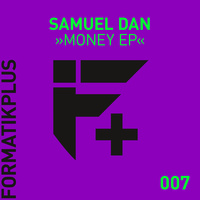 Samuel Dan - Money EP